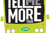 VPR Tell Me More Tour